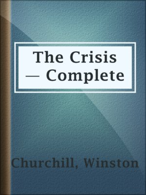 cover image of The Crisis — Complete
