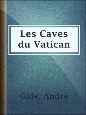 cover image of Les Caves du Vatican
