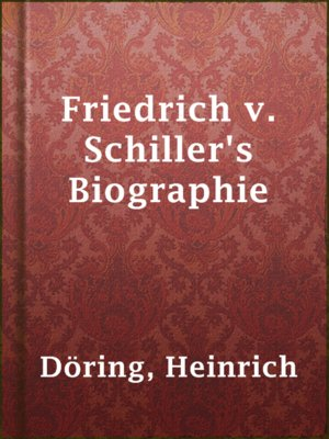 cover image of Friedrich v. Schiller's Biographie