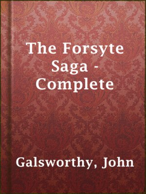 cover image of The Forsyte Saga - Complete