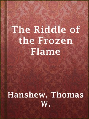 cover image of The Riddle of the Frozen Flame