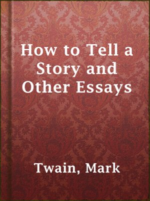 cover image of How to Tell a Story and Other Essays