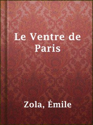 cover image of Le Ventre de Paris