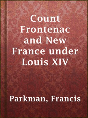 cover image of Count Frontenac and New France under Louis XIV
