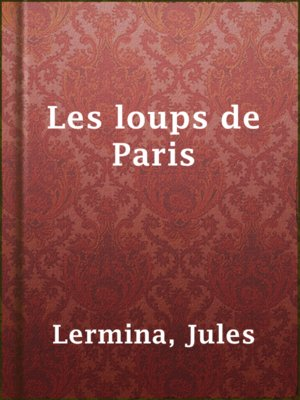 cover image of Les loups de Paris