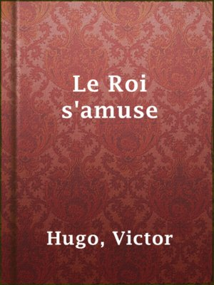 cover image of Le Roi s'amuse