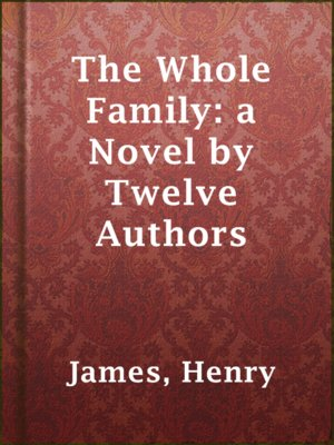 cover image of The Whole Family: a Novel by Twelve Authors