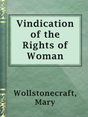 cover image of Vindication of the Rights of Woman