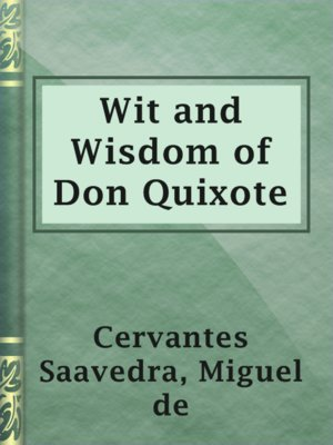 cover image of Wit and Wisdom of Don Quixote