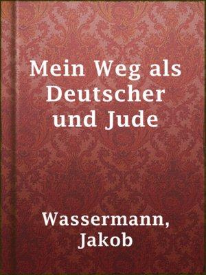 cover image of Mein Weg als Deutscher und Jude