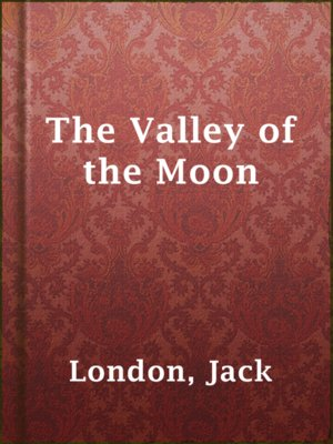 cover image of The Valley of the Moon