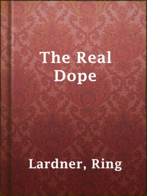 cover image of The Real Dope