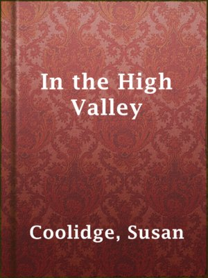 cover image of In the High Valley