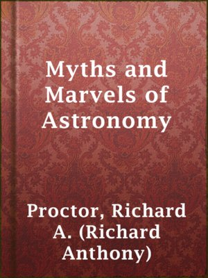 cover image of Myths and Marvels of Astronomy