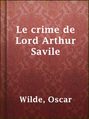 cover image of Le crime de Lord Arthur Savile