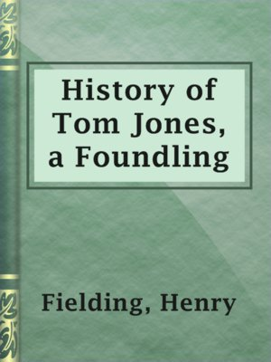 cover image of History of Tom Jones, a Foundling