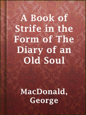 cover image of A Book of Strife in the Form of The Diary of an Old Soul
