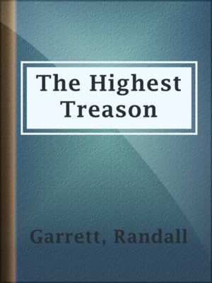 cover image of The Highest Treason