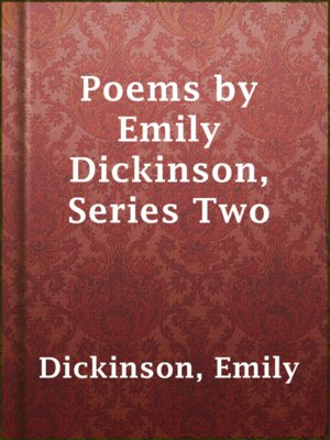 cover image of Poems by Emily Dickinson, Series Two