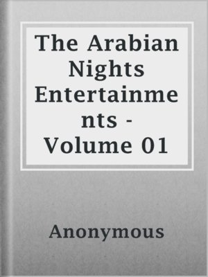 cover image of The Arabian Nights Entertainments - Volume 01