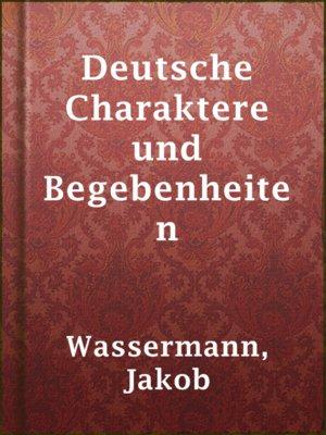 cover image of Deutsche Charaktere und Begebenheiten