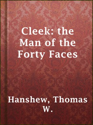 cover image of Cleek: the Man of the Forty Faces