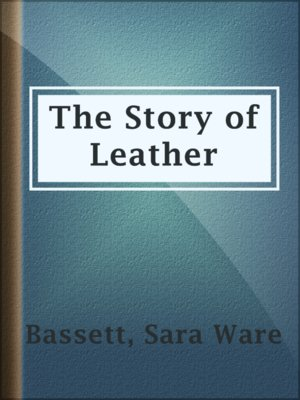 cover image of The Story of Leather