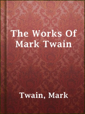 cover image of The Works Of Mark Twain