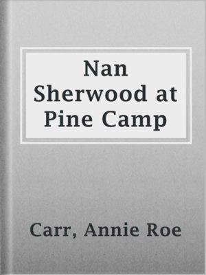 cover image of Nan Sherwood at Pine Camp