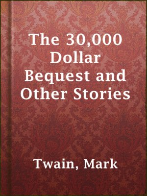cover image of The 30,000 Dollar Bequest and Other Stories