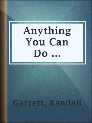 cover image of Anything You Can Do ...