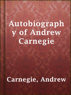 cover image of Autobiography of Andrew Carnegie