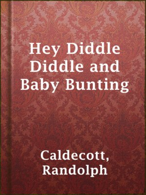 cover image of Hey Diddle Diddle and Baby Bunting