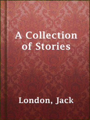 cover image of A Collection of Stories