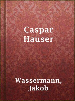 cover image of Caspar Hauser