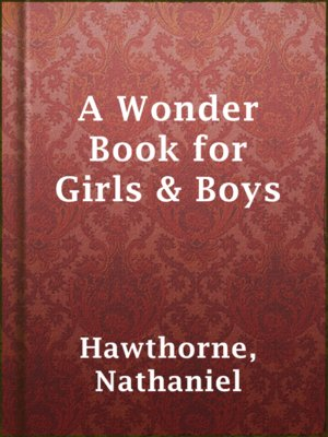 cover image of A Wonder Book for Girls & Boys
