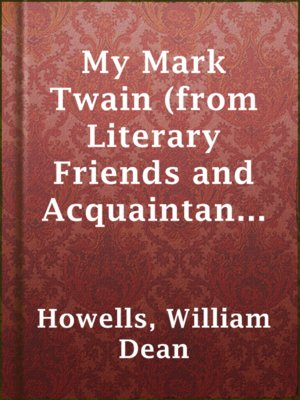 cover image of My Mark Twain (from Literary Friends and Acquaintance)