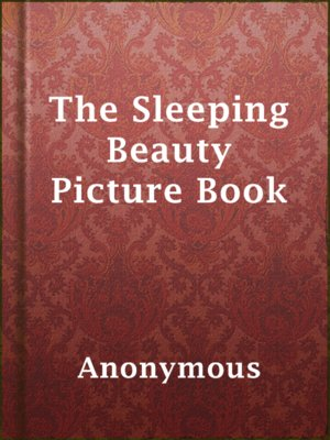 cover image of The Sleeping Beauty Picture Book
