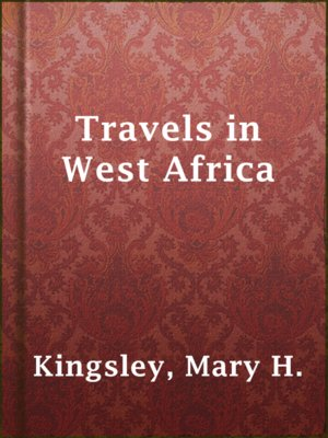 cover image of Travels in West Africa