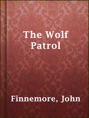 cover image of The Wolf Patrol