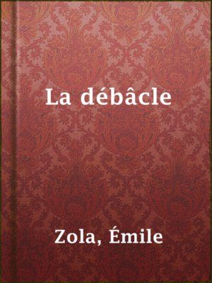 cover image of La débâcle