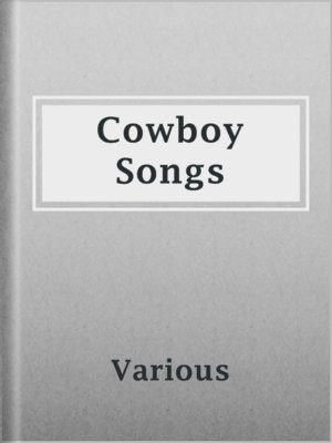 cover image of Cowboy Songs
