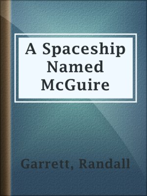 cover image of A Spaceship Named McGuire