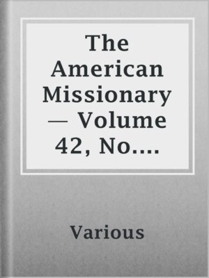 cover image of The American Missionary — Volume 42, No. 11, November, 1888