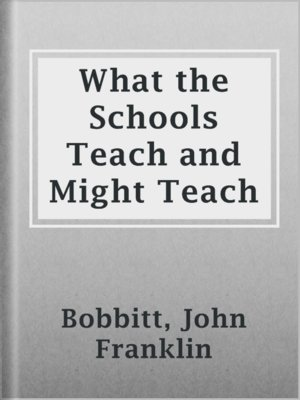 cover image of What the Schools Teach and Might Teach