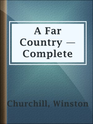 cover image of A Far Country — Complete