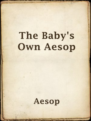 cover image of The Baby's Own Aesop