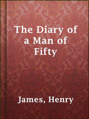 cover image of The Diary of a Man of Fifty