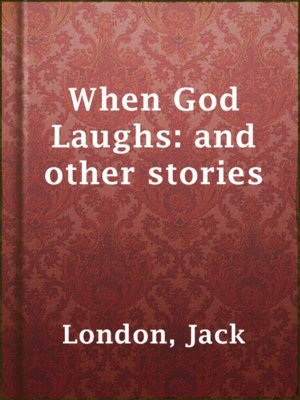 cover image of When God Laughs: and other stories