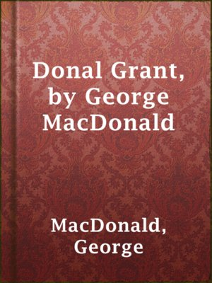 cover image of Donal Grant, by George MacDonald